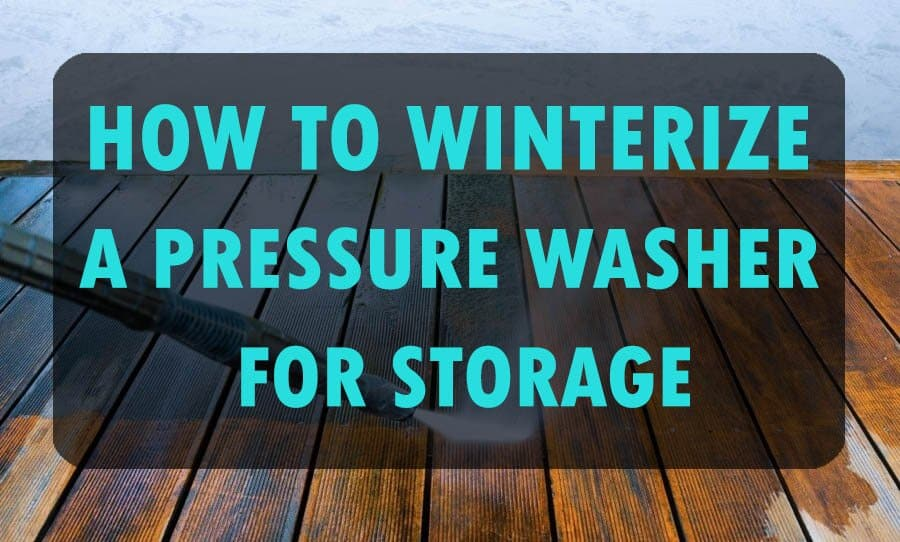 Winterize a pressure washer for storage.
